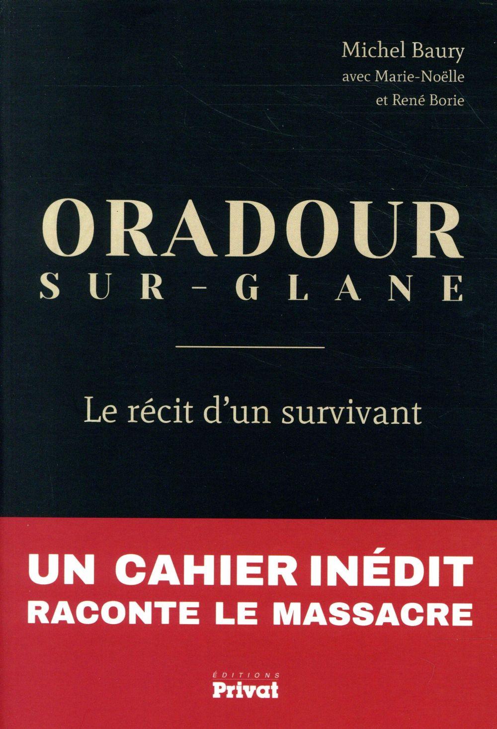 Oradour-sur-Slane, le dernier témoin