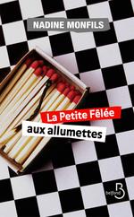 Vente Livre Numérique : La petite fêlée aux allumettes  - Nadine Monfils