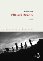 Vente EBooks : L'île aux enfants  - Ariane Bois