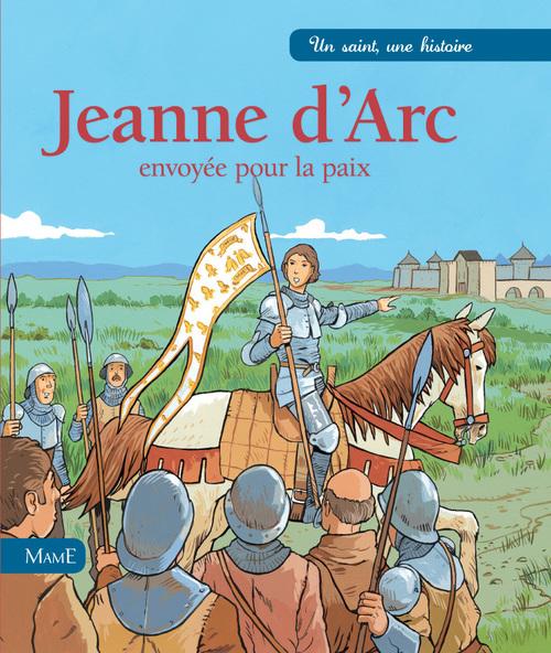 Jeanne d'Arc, envoyée pour la paix