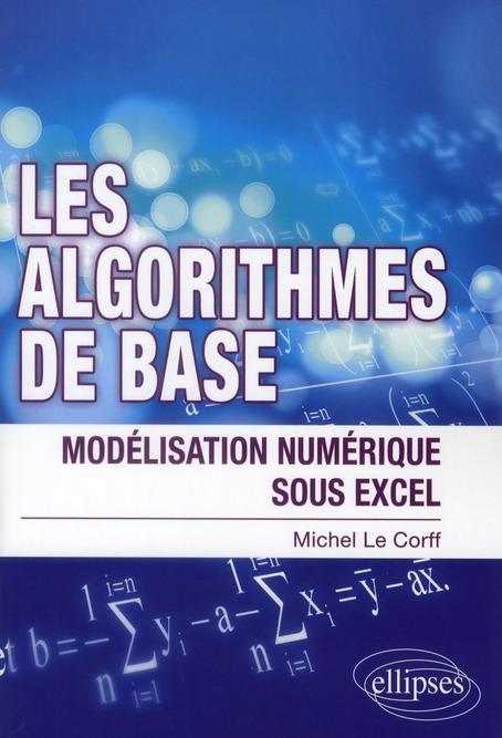 Les Algorithmes De Base ; Modelisation Numerique Sous Excel