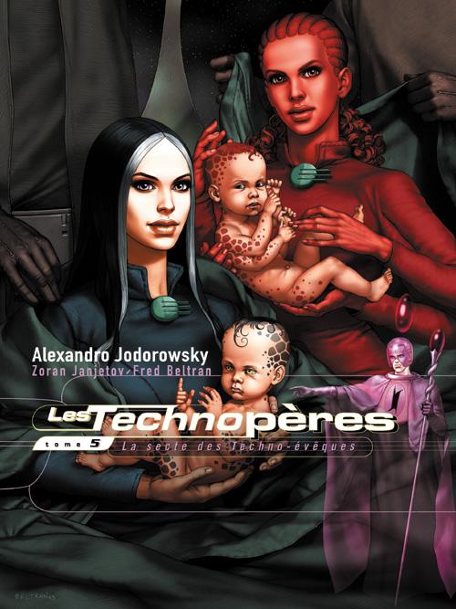 Les Technopères T.5 ; la secte des Techno-évèques