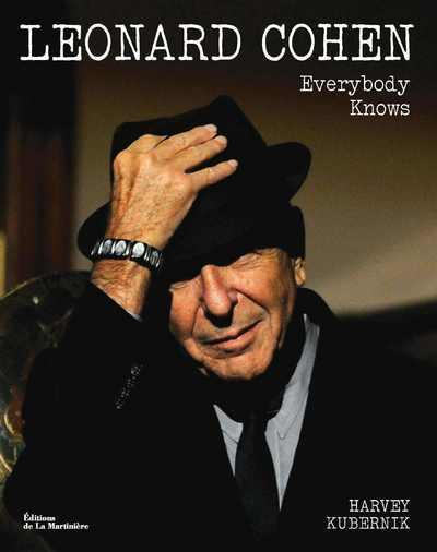Leonard Cohen ; everybody knows