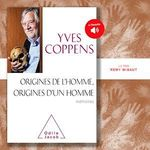 Vente AudioBook : Origines de l'Homme, origines d'un homme  - Yves Coppens