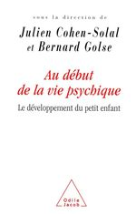 Vente EBooks : Au début de la vie psychique  - Bernard Golse - Julien Cohen-Solal