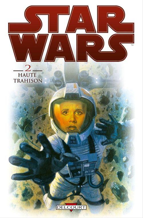 Star Wars t.2 ; haute trahison