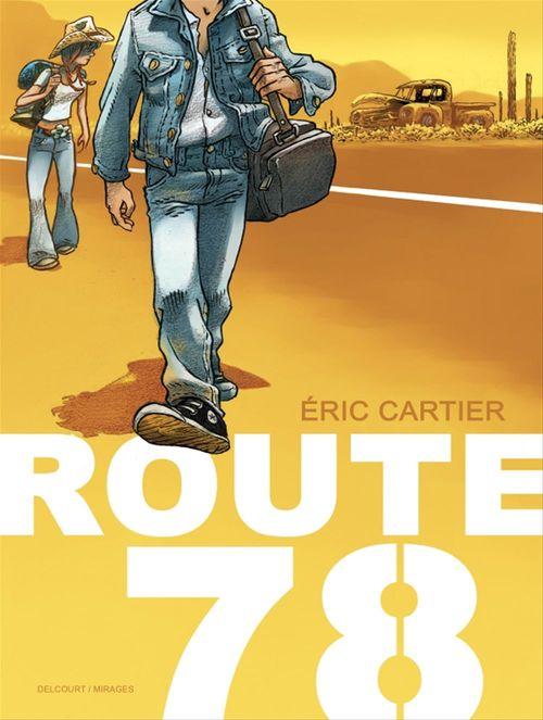 Route 78  - Audrey Alwett  - Eric Cartier