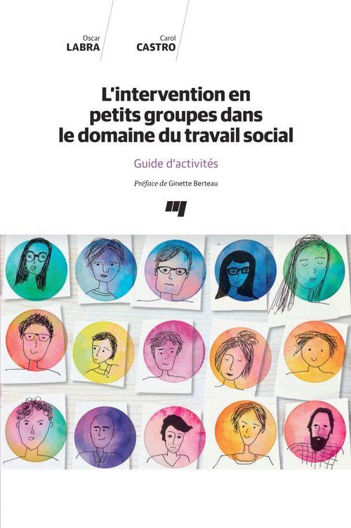 L'intervention en petits groupes dans le domaine du travail social - guide d'activites