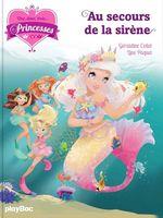 Vente EBooks : Une, deux, trois... Princesses - T9 - Au secours de la sirène  - Géraldine Collet