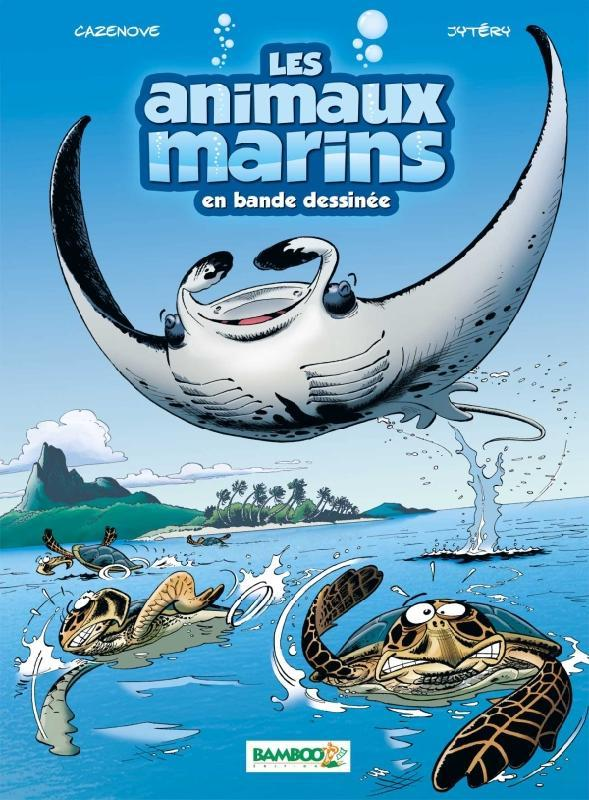 LES ANIMAUX MARINS EN BD - TOME 03 - PAPERTOY OFFERT