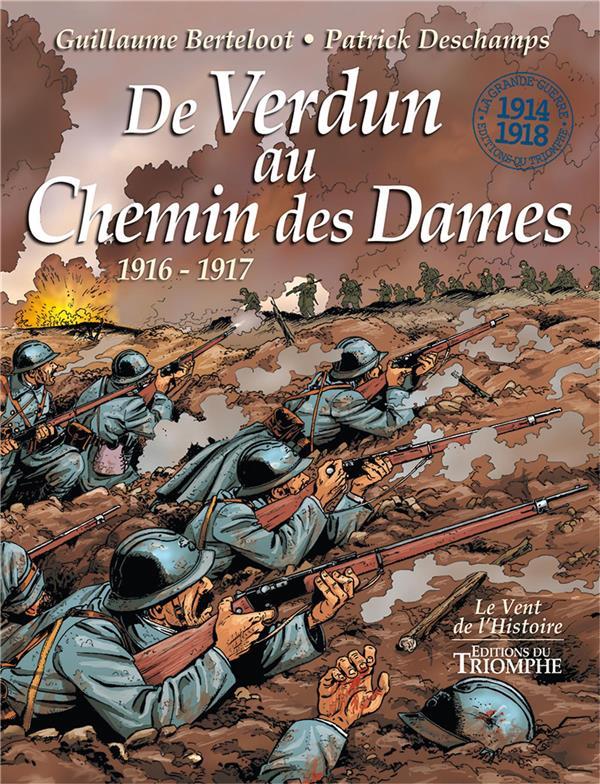De Verdun au Chemin des Dames ; février 1916-décembre 1917