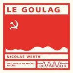 Vente AudioBook : Le Goulag  - Nicolas WERTH