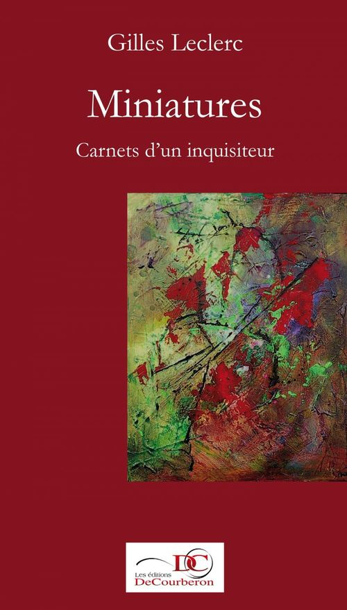 Miniatures ; carnets d'un inquisiteur