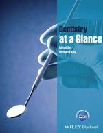 Vente Livre Numérique : Dentistry at a Glance  - Elizabeth Kay