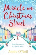 Vente Livre Numérique : Miracle on Christmas Street  - Annie O'Neil