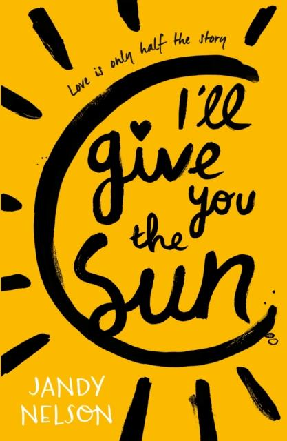 I''LL GIVE YOU THE SUN