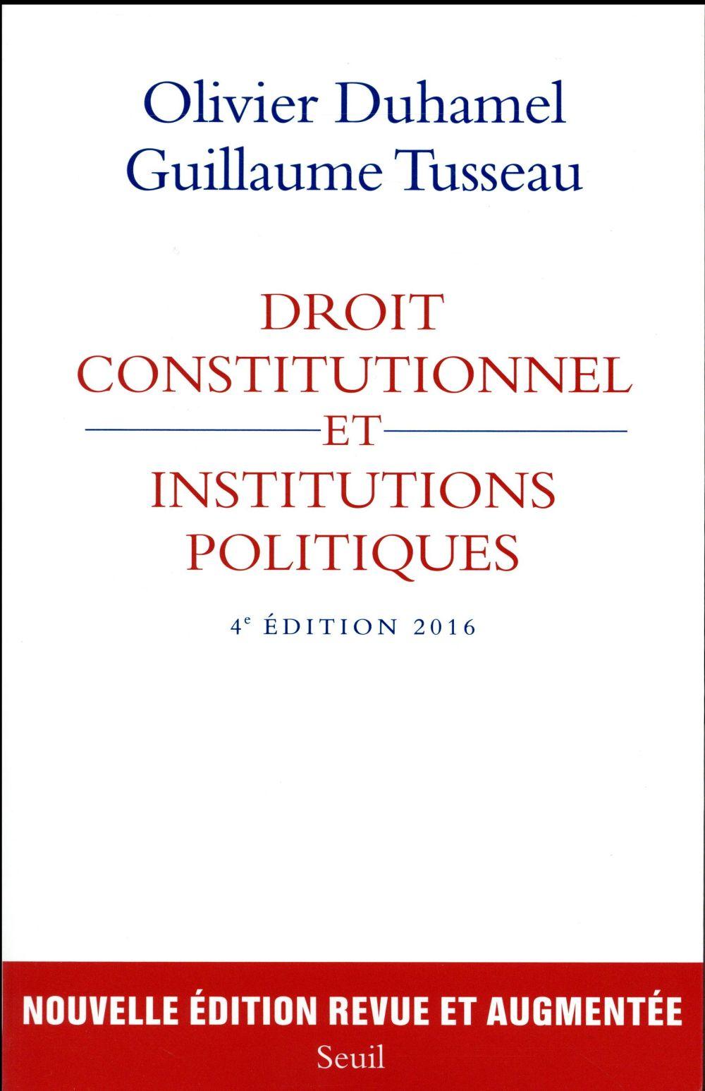 Droit constitutionnel et institutions politiques (édition 2016)