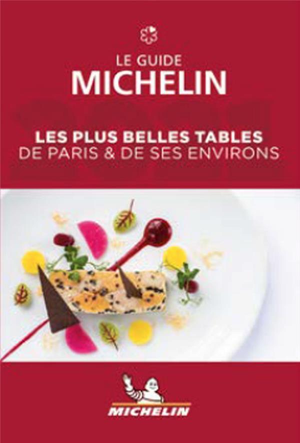 Guide rouge ; les plus belles tables de Paris & ses environs ; le guide michelin (édition 2021)