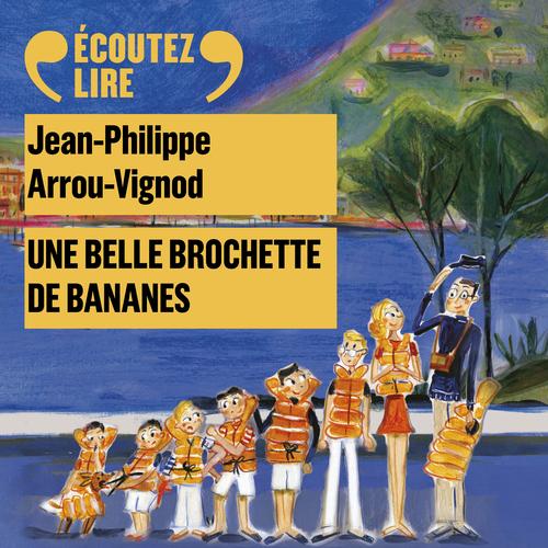 Histoires des Jean-Quelque-Chose (Tome 6) - Une belle brochette de bananes