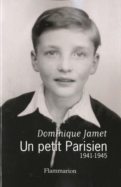 Un petit parisien, 1941-1945