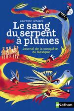 Vente Livre Numérique : Le sang du serpent à plumes  - Laurence Schaack