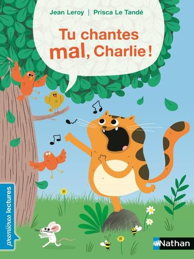 tu chantes mal, Charlie !