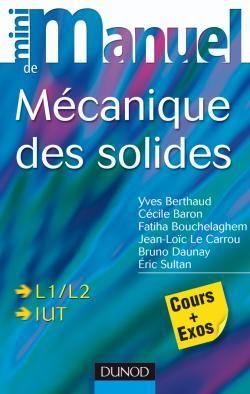 Mini Manuel; Mecanique Des Solides ; L1/L2, Iut