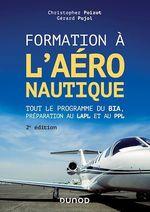 Formation à l'aéronautique - 2e éd.  - Christopher Poizot - Gerard Pujol