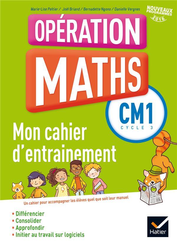 Opération maths ; CM1 ; fichier d'entraînement (édition 2016)
