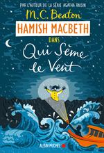 Vente Livre Numérique : Hamish Macbeth 6 - Qui sème le vent  - M. C. Beaton