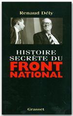 Vente Livre Numérique : Histoire secrète du Front National  - Renaud Dély