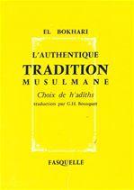 L'authentique tradition musulmane