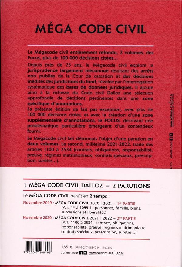méga Code civil t.2 ; art. 1100 à 2534 (édition 2021/2022)