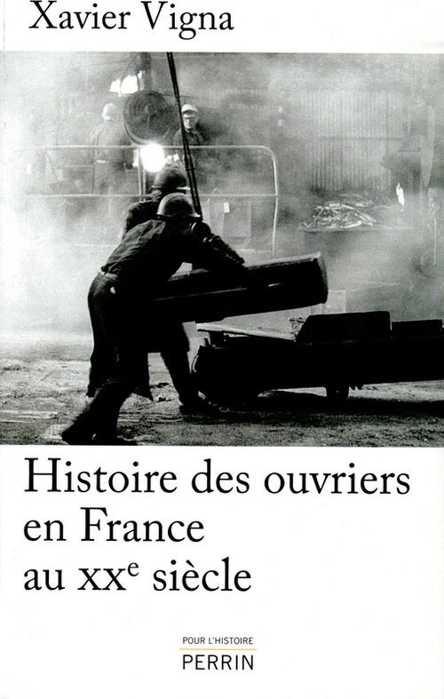 Histoire des ouvriers en France au XX siècle