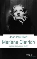 Vente EBooks : Marlène Dietrich  - Jean-Paul BLED