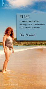 Vente EBooks : Elise  - Elise Noiraud