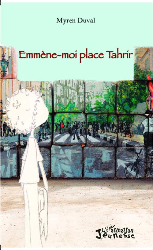 Emmène-moi place Tahrir