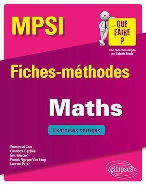 Mathématiques MPSI - Fiches-méthodes et exercices corrigés