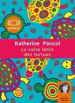 Vente AudioBook : La valse lente des tortues  - Katherine Pancol