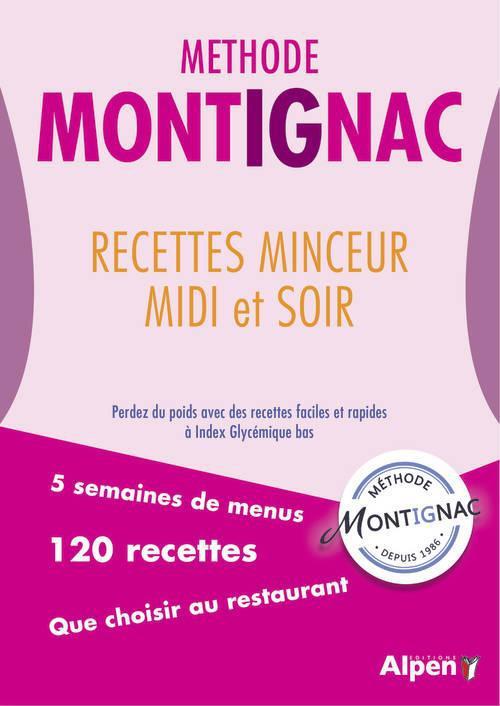 Methode Montignac ; Recettes Minceur, Midi Et Soir