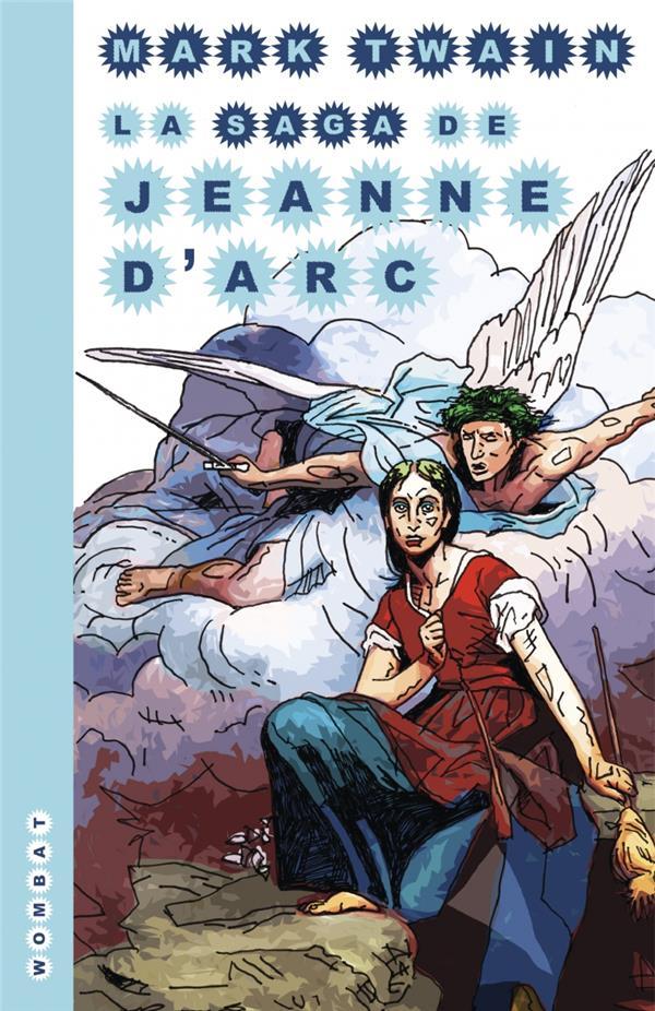 La saga de Jeanne d'Arc