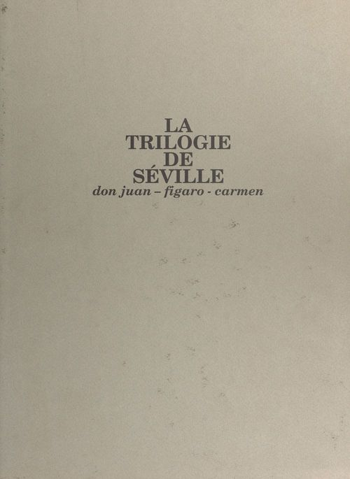Trilogie de seville