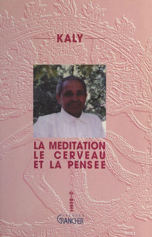 meditation cerveau et pensee