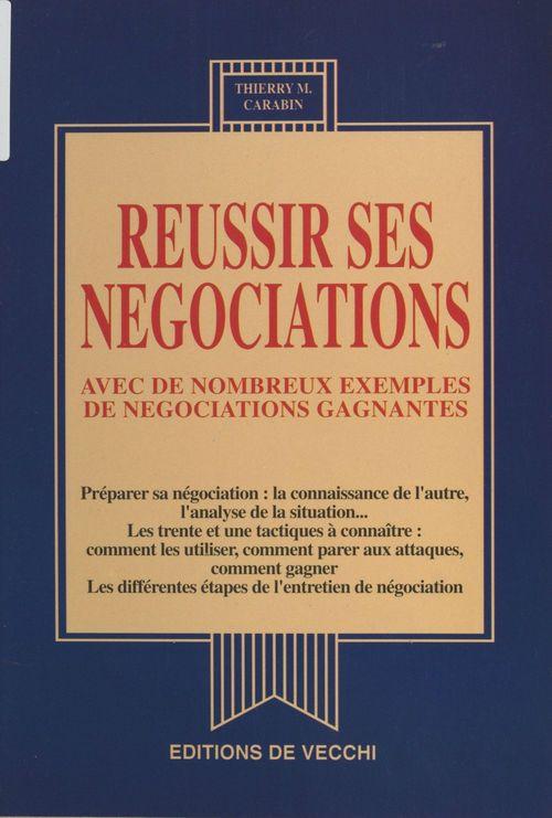 Réussir ses négociations