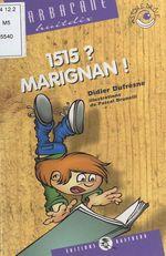 Vente EBooks : 1515 ? Marignan !  - Didier Dufresne