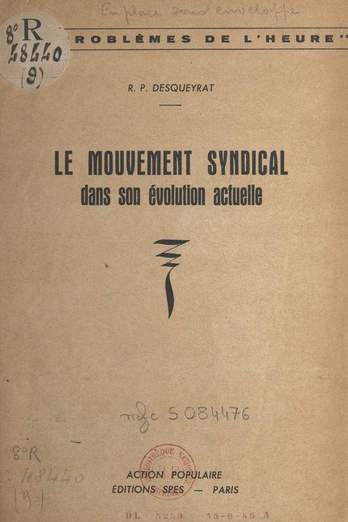 Le mouvement syndical dans son évolution actuelle
