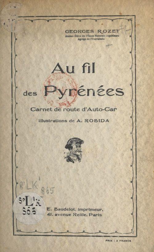 Au fil des Pyrénées  - Georges Rozet