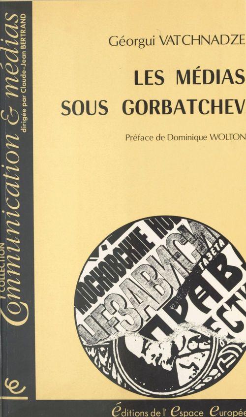 Les Médias sous Gorbatchev