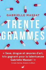Vente Livre Numérique : Trente grammes  - Gabrielle Massat