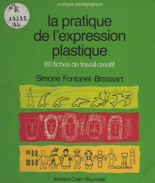 La pratique de l'expression plastique